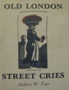 Old London Street Cries