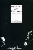 Meetings with Mallarme