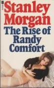 Rise of Randy Comfort