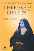 Spiritual Genius of St.Therese of Lisieux