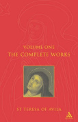 The Complete Works of St. Teresa of Avila
