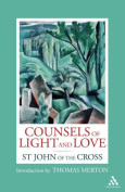 Counsels of Light and Love