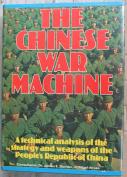 The Chinese War Machine