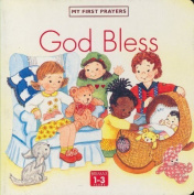 God Bless (My first prayers) [Board book]