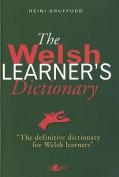 The Welsh Learner's Dictionary / Geiriadur Y Dysgwyr
