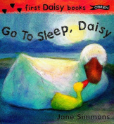 Go To Sleep, Daisy [Board book]