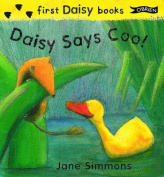 Daisy Says Coo [Board book]