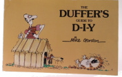 Duffer's Guide to Do-it-yourself