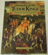 Chronicles of the Tudor Kings