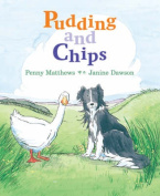 Pudding and Chips