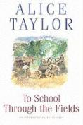 To School Through Fields