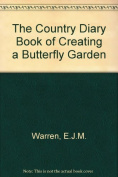 Country Diary Book of Creating a Butterfly Garden