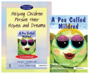 Helping Children Pursue Their Hopes and Dreams & a Pea Called Mildred