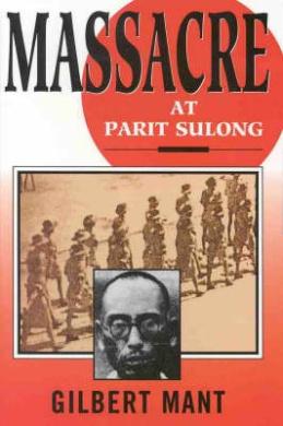 Massacre at Parit Sulong
