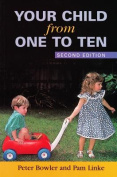 Your Child from One to Ten