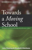 Towards a Moving School