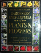 The Reader's Digest Gardener's Encyclopedia of Plants and Flowers
