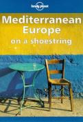 Mediterranean Europe on a Shoestring
