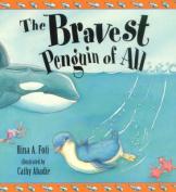 The Bravest Penguin of All