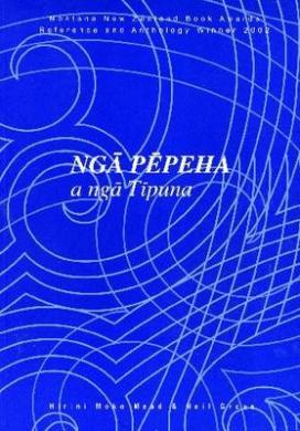 Nga Pepeha a Nga Tipuna: The Sayings of the Ancestors