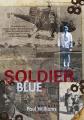 Soldier Blue: A Memoir