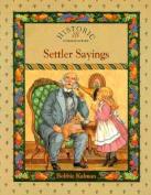 Settler Sayings