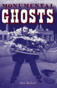 Monumental Ghosts, Supernatural Stories