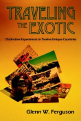 Traveling the Exotic