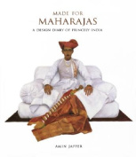 Made for Maharajas