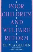 Poor Children and Welfare Reform