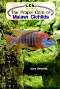 The Proper Care of Malawi Cichlids