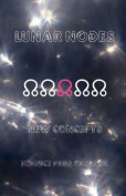 Lunar Nodes: New Concepts