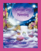 Creative Step-Parenting