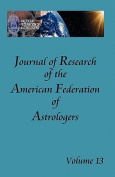 Journal of Research of the American Federation of Astrologers Vol. 13