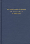 The Medieval Gospel of Nicodemus