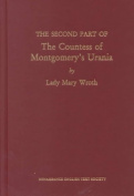 The Countess of Montgomery's Urania, by Lady Mary Wroth