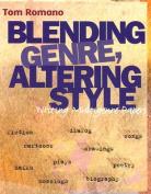 Blending Genre Altering Sytle