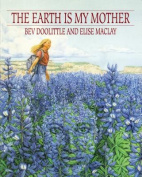 The Earth is My Mother [With Poster]