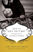How to Get to 'i Do'
