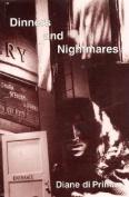 Dinners & Nightmares