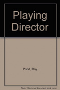 Playing Director