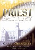 Priest Factory