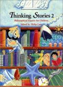 Thinking Stories 2