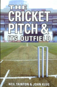 The Cricket Pitch and Its Outfield