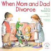 When Mom and Dad Divorce: