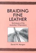 Braiding Fine Leather