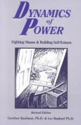 Dynamics of Power