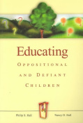 Educating Oppositional and Defiant Children