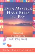 Even Mystics Have Bills to Pay