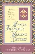 Myrtle Fillmore's Healing Letters
